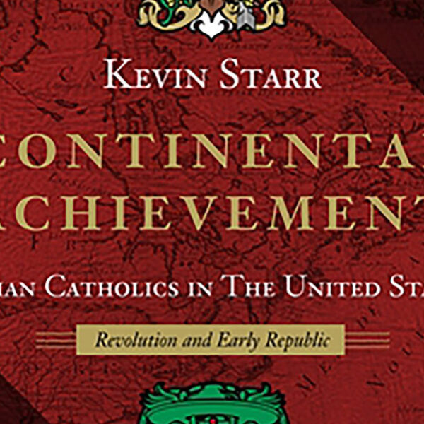 History of early American Catholics late author's crowning achievement